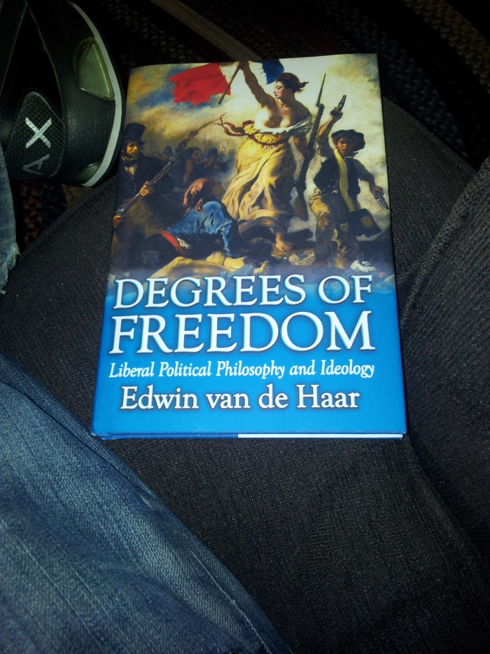 "Van de Haar's ""Degrees of Freedom: Liberal Political Philosophy and Ideology"""